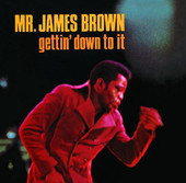 James Brown | Gettin' Down to It